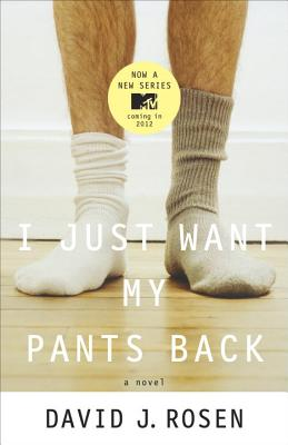 I Just Want My Pants Back By Rosen, David J.